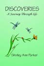 Front cover of Discoveries: A Journey Through Life
