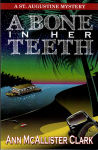 Front cover of A Bone in Her Teeth